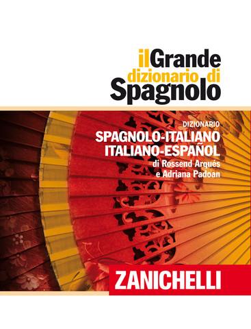 Il grande dizionario spagnolo di zanichelli approda su for Traduzione da spagnolo a italiano