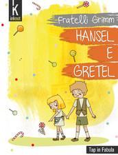 Hansel e Gretel di Fratelli Grimm