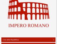 Impero Romano: dalla crisi della repubblica fino alla caduta dell'impero