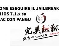 GUIDA: eseguire il jailbreak di iOS 7.1/7.1.1 su OS X con Pangu