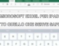 Microsoft Excel per iPad – Tutto quello che serve sapere [VIDEO]