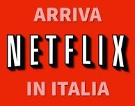Netflix arriva in Italia e noi lo proviamo per voi! – VIDEO