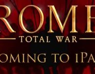 """Rome: Total War"" sta per arrivare su iPad!"